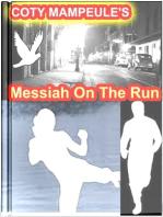 Messiah On The Run