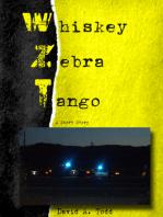 Whiskey, Zebra, Tango