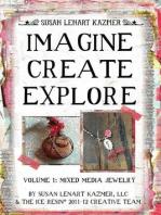 Imagine Create Explore Volume 1