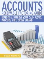 Accounts Receivable Factoring Guide: Expedite & Improve Your Cash Flows