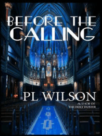 Before The Calling