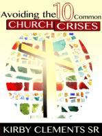 Avoiding the Ten Common Church Crises