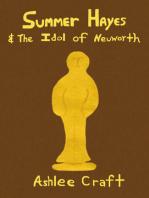 Summer Hayes & The Idol of Neuworth