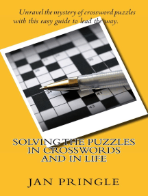 Solving the Puzzles in Crosswords and in Life