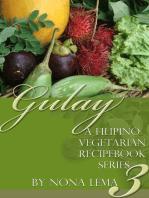 Gulay Book 3, A Filipino Vegetarian Recipebook Series