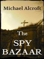 The Spy Bazaar