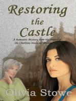 Restoring the Castle