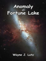 Anomaly at Fortune Lake