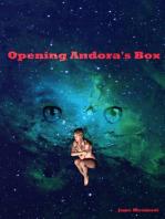 Opening Andora's Box