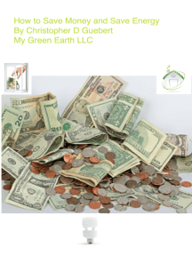 How to Save Money and Save Energy