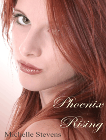 Phoenix Rising (Phoenix of the Heart)
