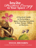 Invite Positive Energy to Your Space