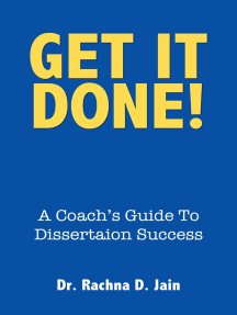 Get It Done! A Coach's Guide to Dissertation Success