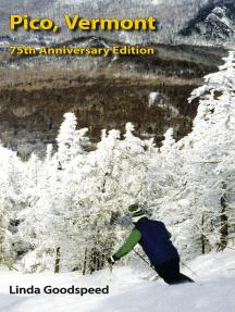 Pico, Vermont: 75th Anniversary Edition