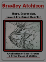 Hope, Depression, Love & Fractured Hearts