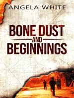 Bone Dust and Beginnings Book 1