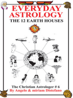 Everyday Astrology-The 12 Earth Houses