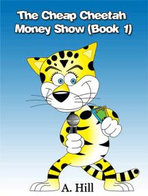 The Cheap Cheetah Money Show Part 1