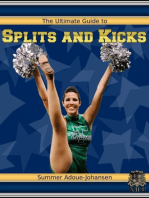 The Ultimate Guide to Splits and Kicks