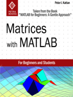 """Matrices with MATLAB (Taken from """"MATLAB for Beginners"""