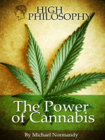 High Philosophy, The Power Of Cannabis