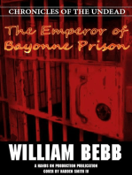 The Emperor of Bayonne Prison, Chronicles of the Undead