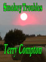 Smokey Troubles