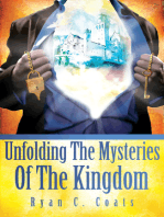 Unfolding The Mysteries Of The Kingdom
