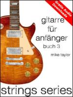 Gitarre für Anfänger Buch 3