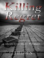 Killing Regret