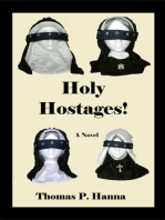 Holy Hostages!