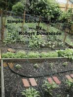 Simple Gardening Guide
