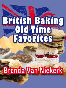 British Baking: Old Time Favorites