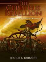 The Cerberus Rebellion (A Griffins & Gunpowder Novel)