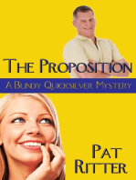 'The Proposition' (A Bundy Quicksilver Mystery)