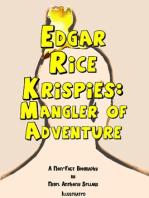 Edgar Rice Krispies