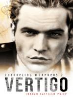 Vertigo (Channeling Morpheus 2)