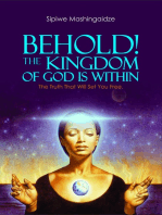Behold! The Kingdom of God Is Within