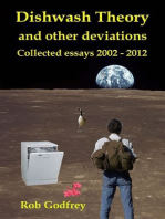 Dishwash Theory and other deviations