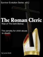 The Roman Cleric, Rise of the Dark Bishop; Survivor Evolution Vol. 2