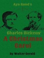 Ayn Rand's Charles Dickens' A Christmas Carol