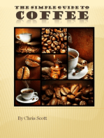 The Simple Guide To Coffee