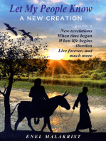 Let My People Know; Book 2, A New Creation