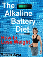 The Alkaline Battery Diet