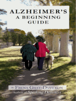 Alzheimer's A Beginning Guide