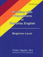 Practicing with Prepositions in Everyday English Beginner Level