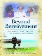 Beyond Bereavement