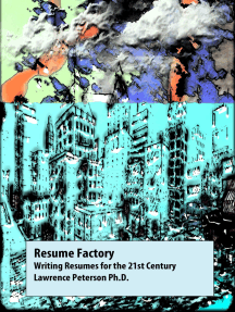 Resume Factory: Writing Resumes for the 21st Century
