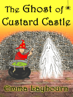 The Ghost of Custard Castle