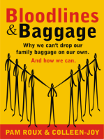 Bloodlines and Baggage